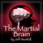 Martial Brain Podcast